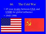 66 the cold war