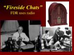fireside chats fdr uses radio