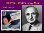 h arry s t ruman fair deal