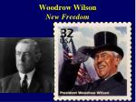 woodrow wilson new freedom