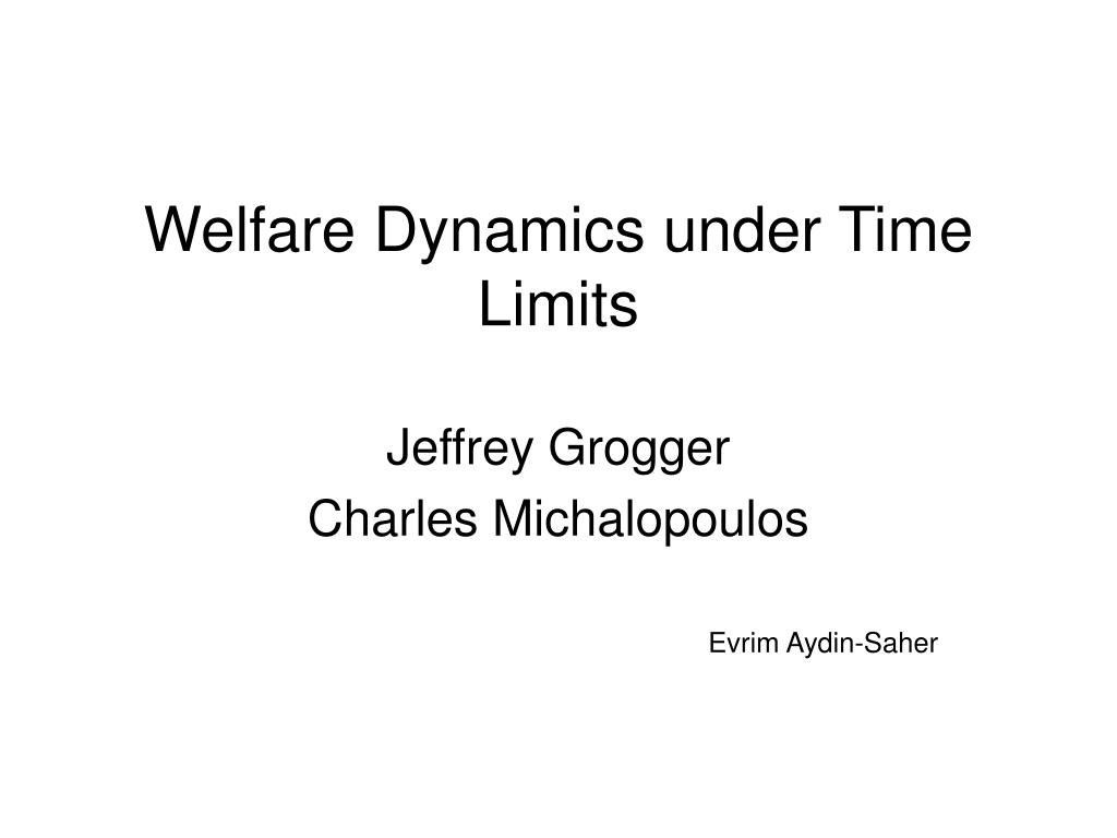 welfare dynamics under time limits l.