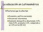 la educaci n en latinoam rica2