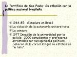 la pontificia de sao paulo su relaci n con la pol tica nacional brasile a