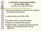 la pontificia universidad cat lica de sao paulo brasil entrevista con alipio casali 1985