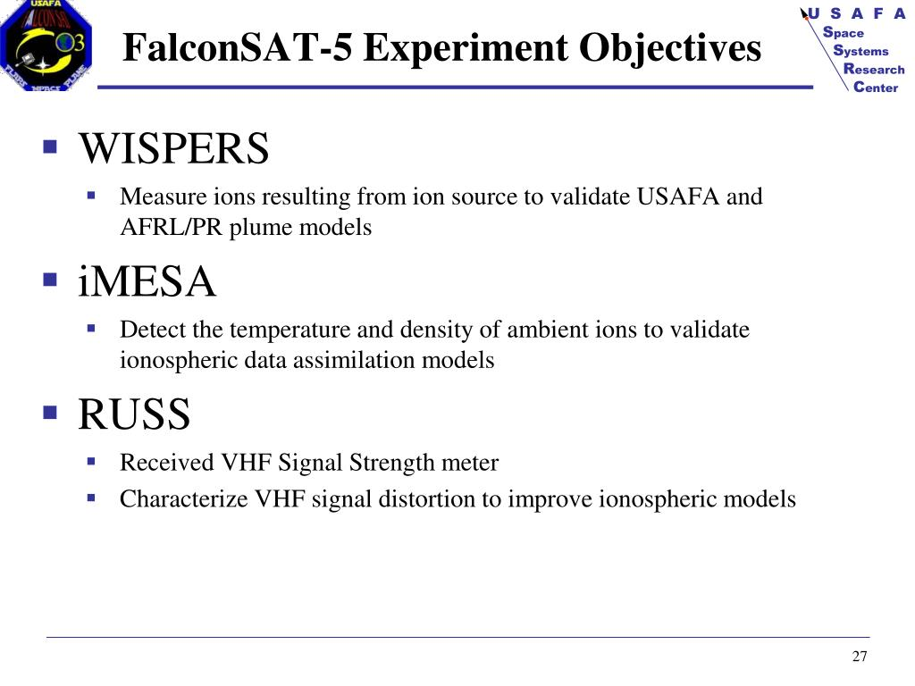 FalconSAT-5 Experiment Objectives