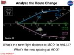 analyze the route change