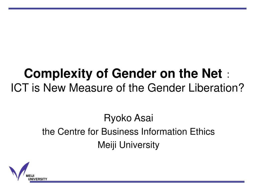 complexity of gender on the net ict is new measure of the gender liberation l.