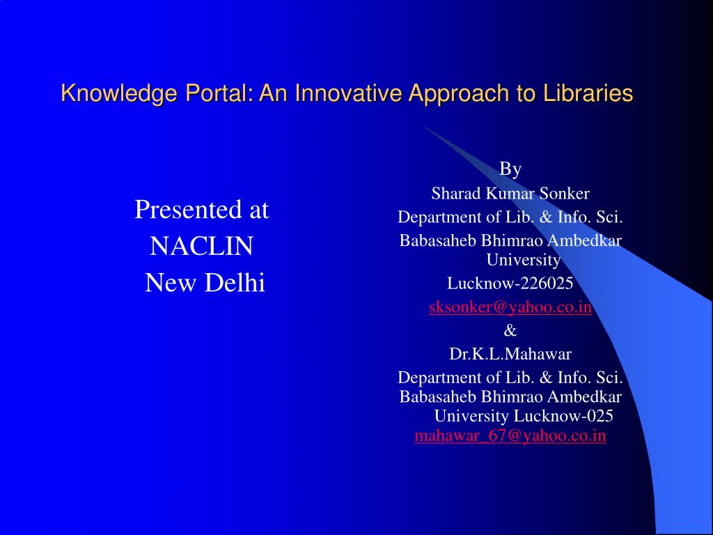 knowledge portal an innovative approach to libraries l.