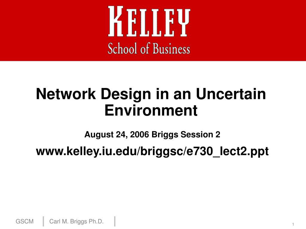 network design in an uncertain environment l.