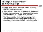 the impact of uncertainty on network design
