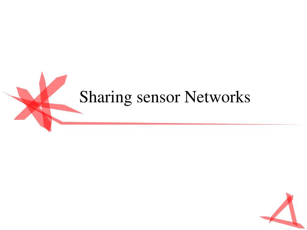 sharing sensor networks l.