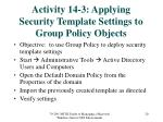 activity 14 3 applying security template settings to group policy objects