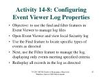 activity 14 8 configuring event viewer log properties