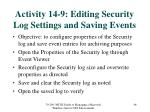 activity 14 9 editing security log settings and saving events