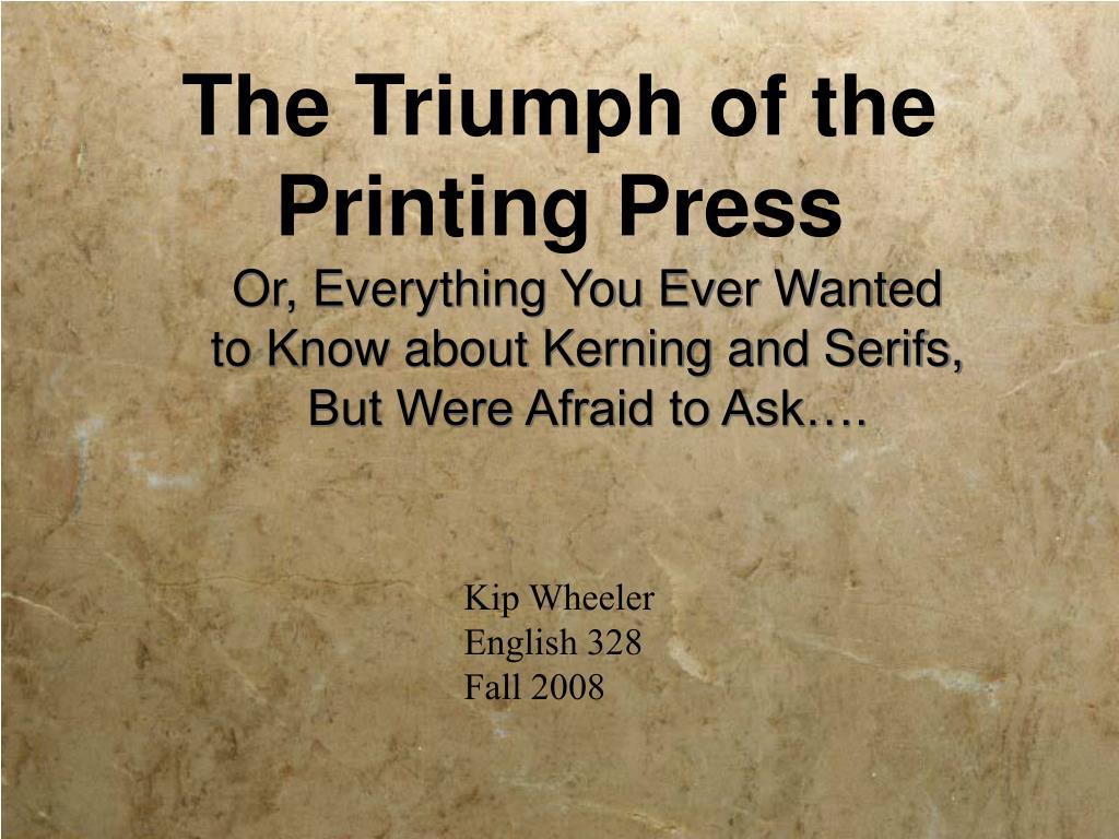 the triumph of the printing press l.