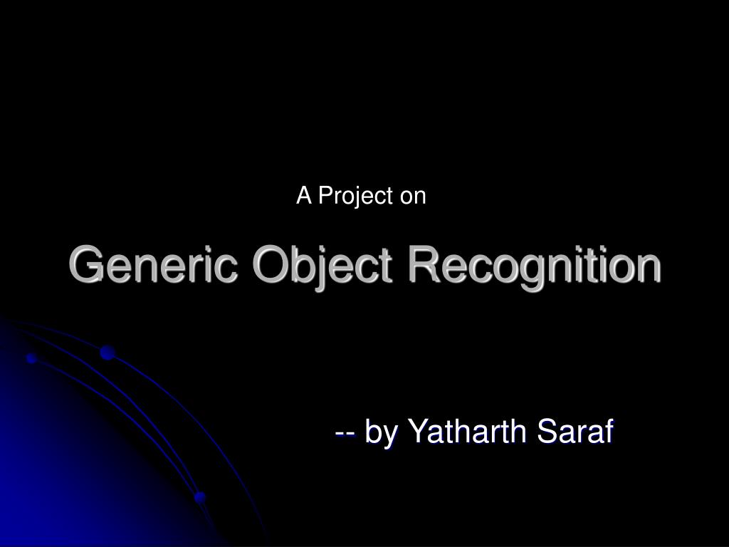 generic object recognition l.