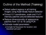 outline of the method training