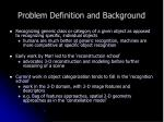 problem definition and background
