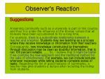 observer s reaction22
