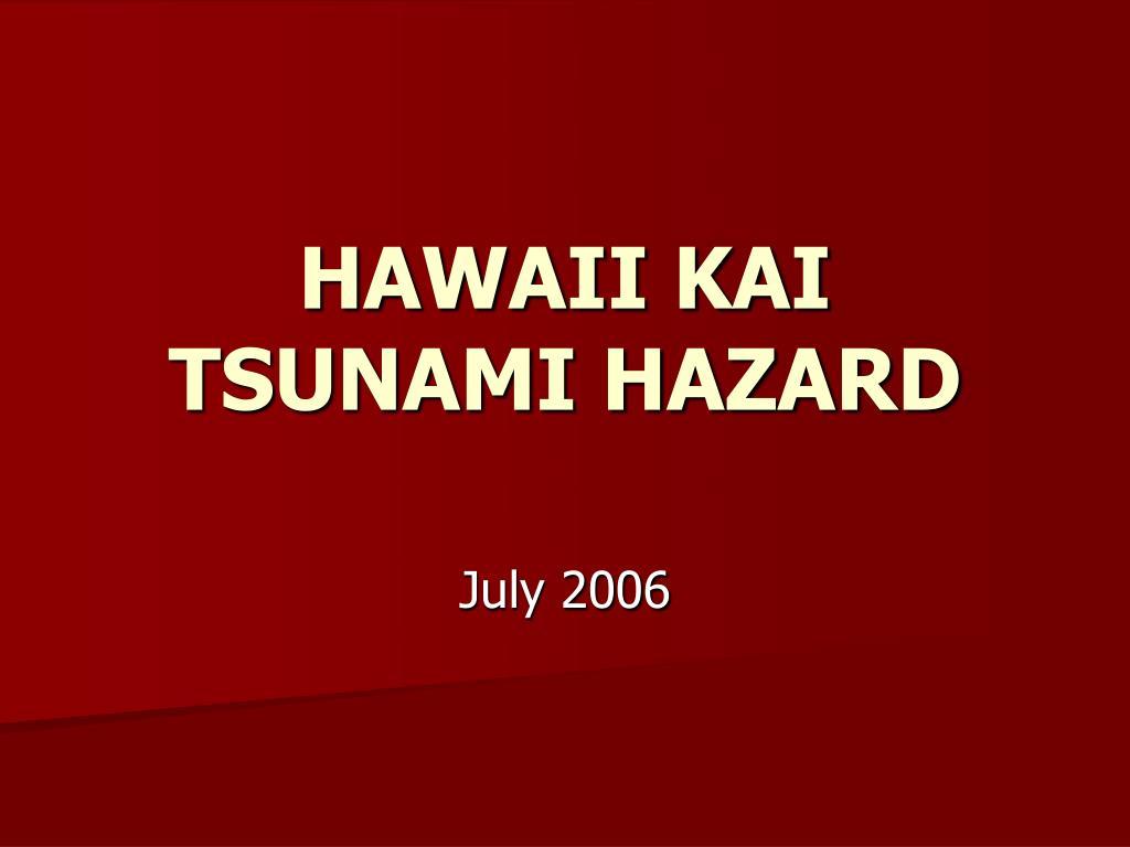hawaii kai tsunami hazard l.