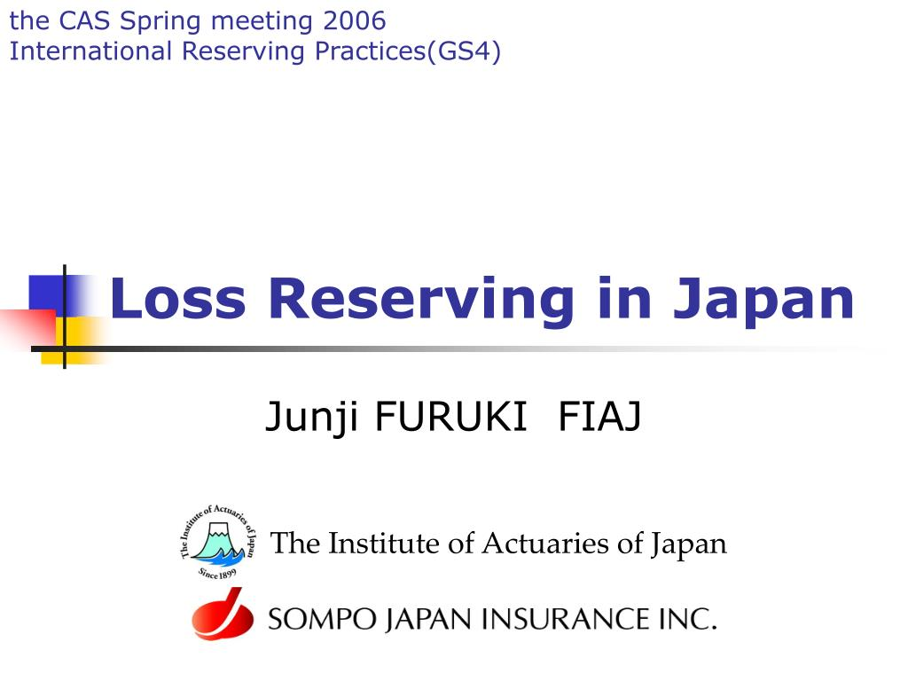loss reserving in japan l.
