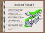 installing wrafs
