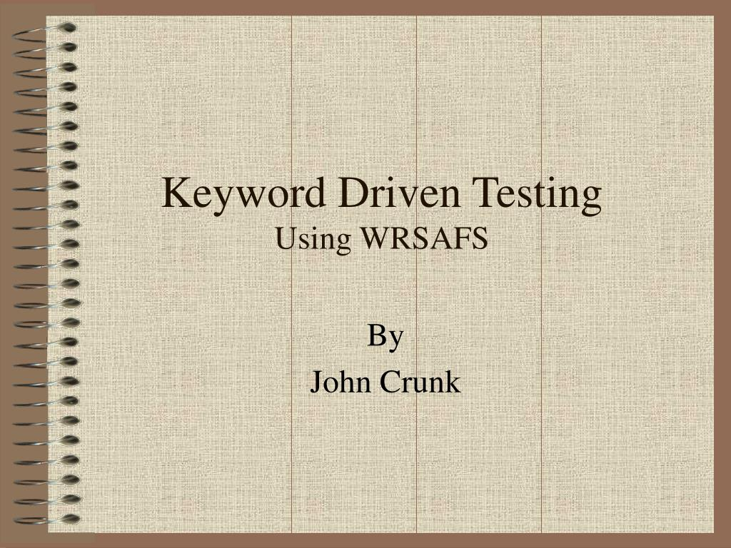 keyword driven testing using wrsafs l.