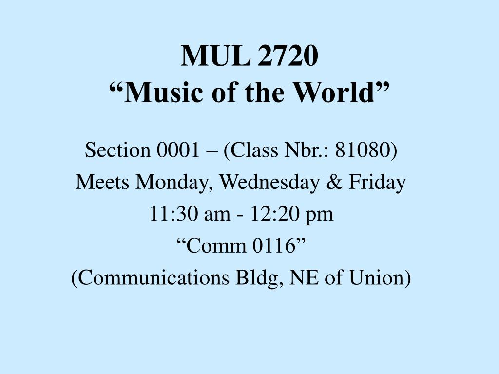 mul 2720 music of the world l.