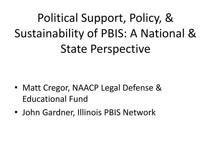 political support policy sustainability of pbis a national state perspective n.