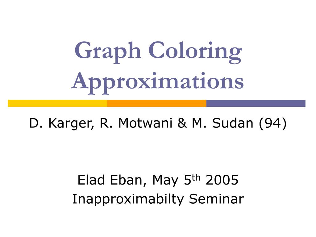 graph coloring approximations l.