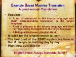 e xample b ased m achine t ranslation a good enough translation