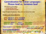 generalization for indian languages phrase level vs sentence level