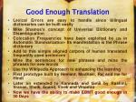 good enough translation