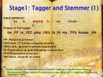 stage1 tagger and stemmer 1