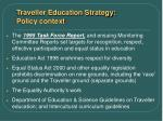 traveller education strategy policy context