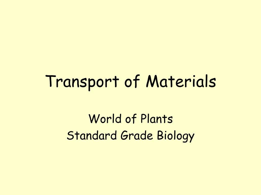 transport of materials l.