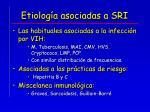 etiolog a asociadas a sri
