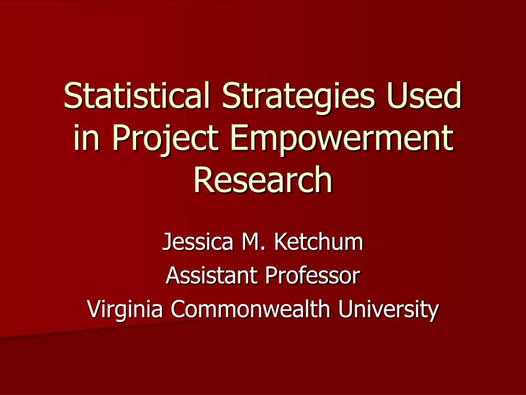 statistical strategies used in project empowerment research l.