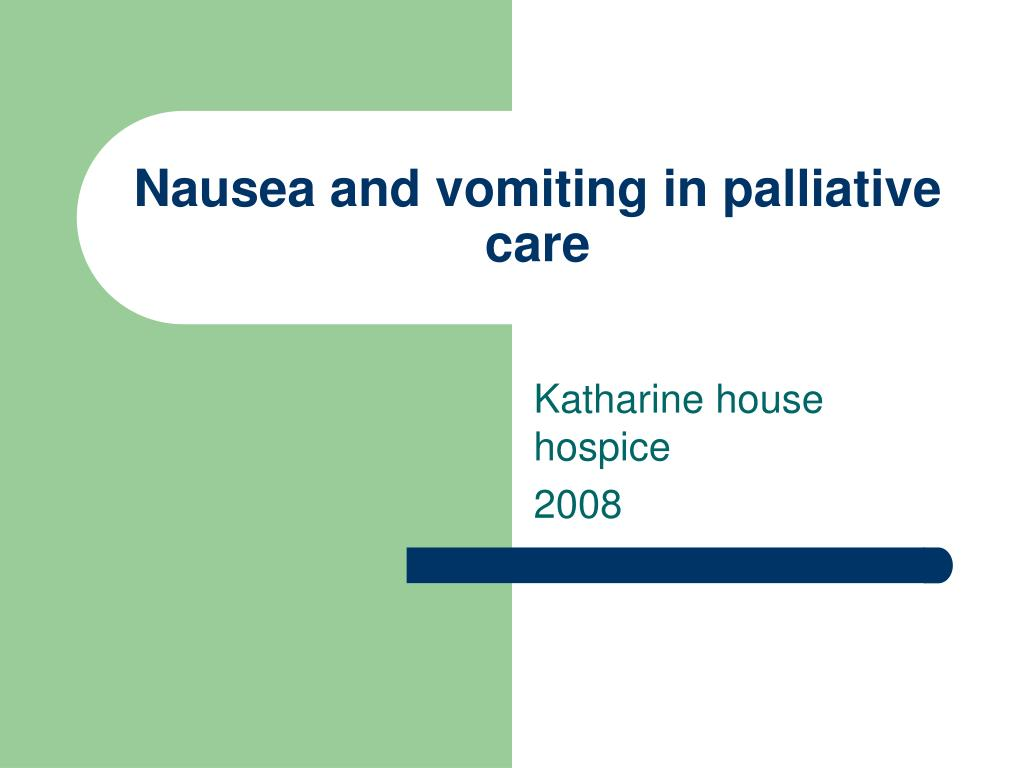 nausea and vomiting in palliative care l.