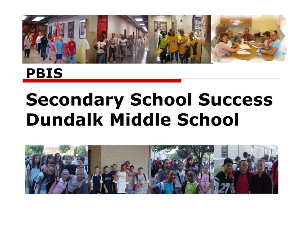 pbis secondary school success dundalk middle school l.