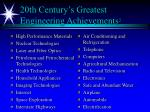 20th century s greatest engineering achievements 2
