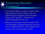 engineering education formalized