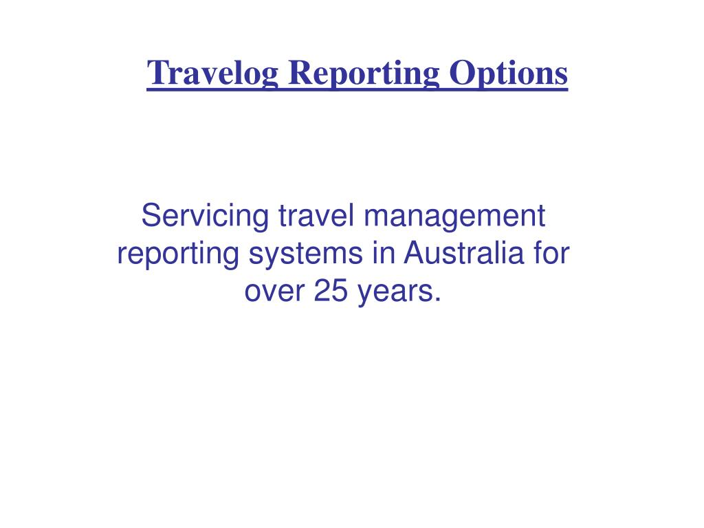 travelog reporting options l.