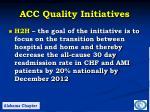 acc quality initiatives