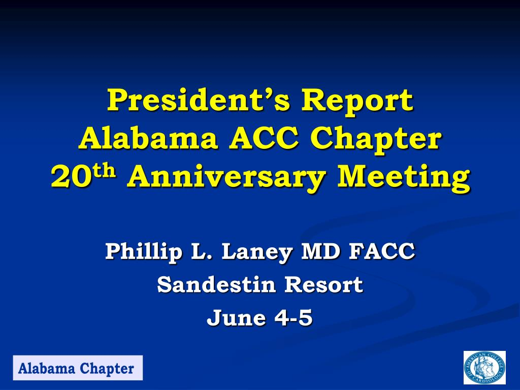 president s report alabama acc chapter 20 th anniversary meeting l.