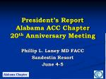 president s report alabama acc chapter 20 th anniversary meeting