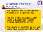 background information kapa to kslc