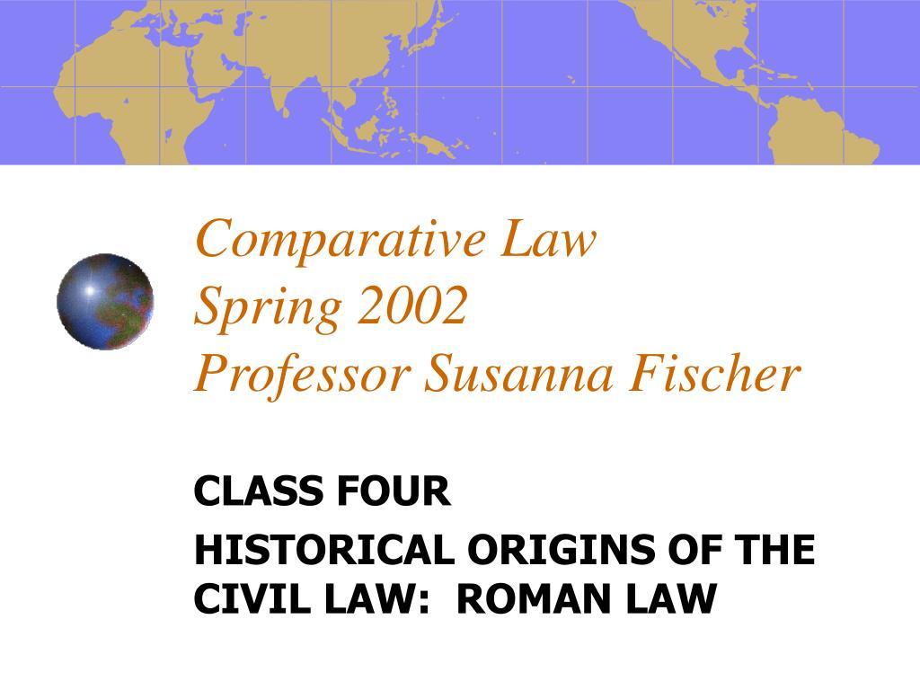 comparative law spring 2002 professor susanna fischer l.