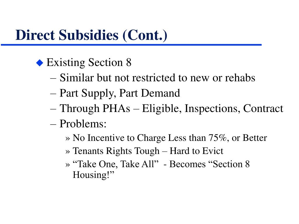 Direct Subsidies (Cont.)