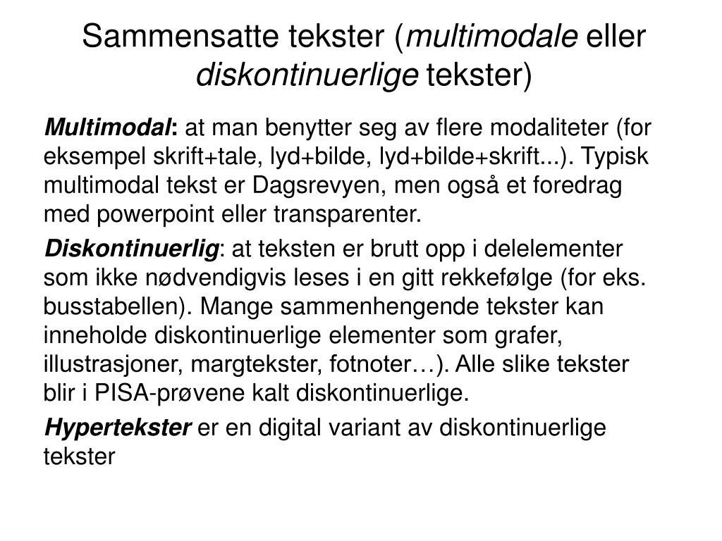 sammensatte tekster multimodale eller diskontinuerlige tekster l.